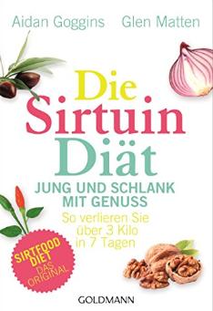 Die Sirtuin Diät - Googins / Matten